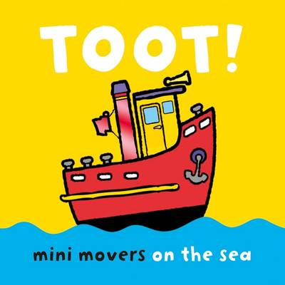 Mini Movers - Toot!