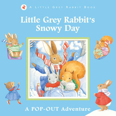 Little Grey Rabbit's Snowy Day