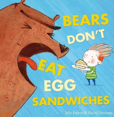 Bears Don't Eat Egg Sandwiches