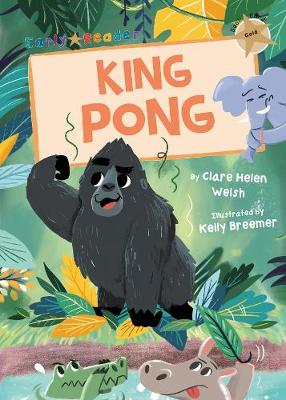 King Pong (Gold Early Reader)