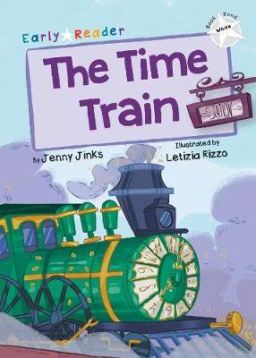The Time Train: (White Early Reader)