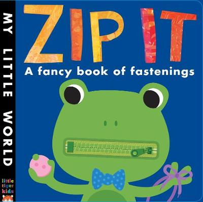 Zip It: A fancy book of fastenings