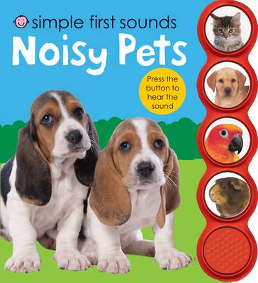 Noisy Pets: Simple First Sounds