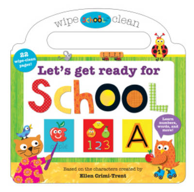 Let's Get Ready for School: Let's Get Ready For School