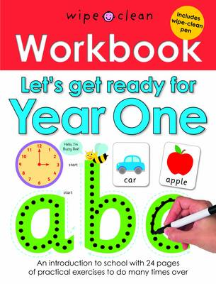 Let's Get Ready for Year One: Wipe Clean Workbooks
