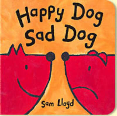 Happy Dog Sad Dog