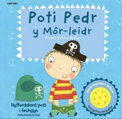 Poti Pedr Y Mor-leidr/pirate Pete's Potty