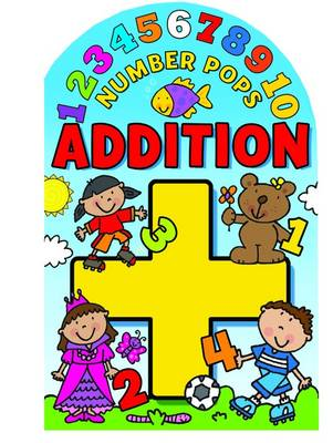 Number Pops - Addition: A Lift-the-flap Pop-up Book