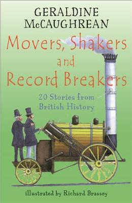 Movers, Shakers and Record Breakers: 20 stories from British History