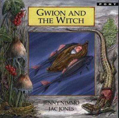 Legends from Wales Series: Gwion and the Witch