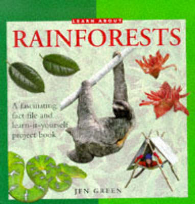 Learn About Rainforests: A Fascinating Fact File and Learn-it-yourself Project Book