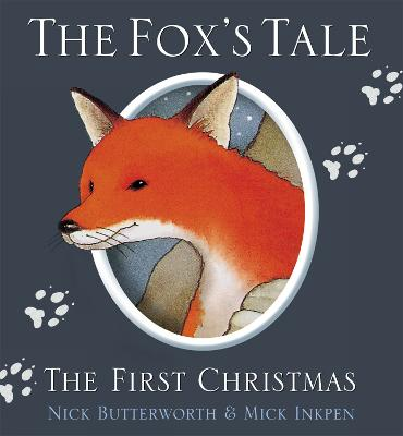 The Fox's Tale: The First Christmas