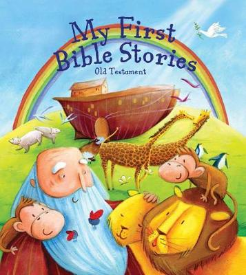 My First Bible Stories: The Old Testament