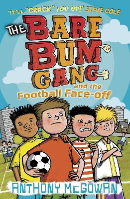 The Bare Bum Gang and the Football Face-Off
