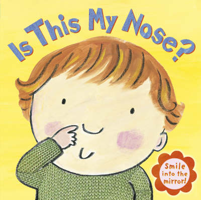 Is This My Nose?
