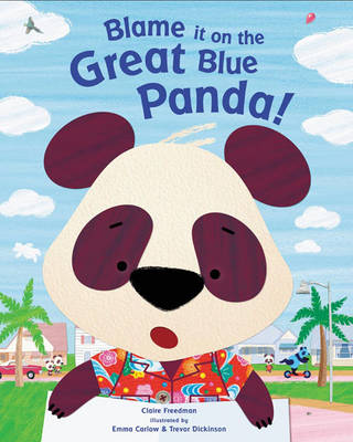 Blame It On The Great Blue Panda!