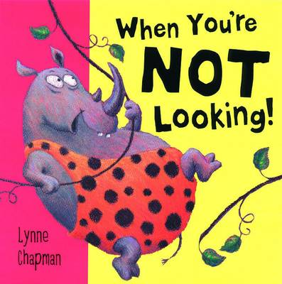 When You're Not Looking! Board Book