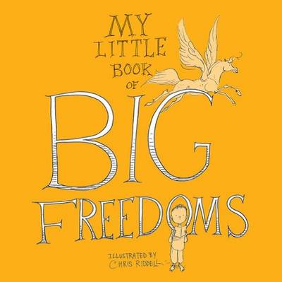 My Little Book of Big Freedoms