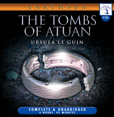 The Tombs of Atuan: The Earthsea Cycle
