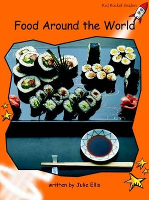 Red Rocket Readers: Fluency Level 1 Non-Fiction Set A: Food Around the World
