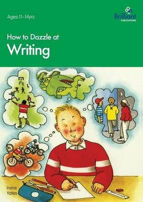 How to Dazzle at Writing
