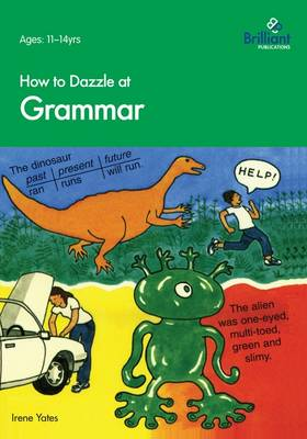 How to Dazzle at Grammar