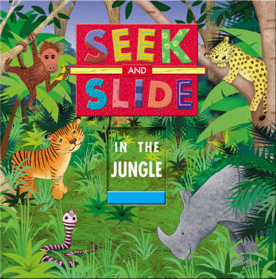 Seek and Slide in the Jungle
