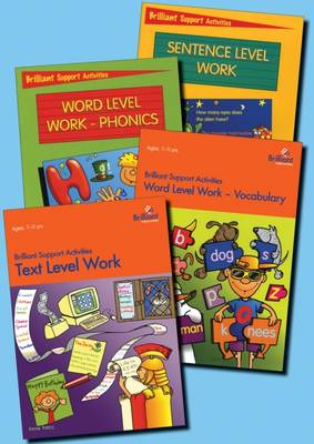 Brilliant Support Activities English Series Pack: 1 copy of each of Sentence Level Work; Text Level Work; Word Level Work-Phonics; Word Level Work-Vocabulary