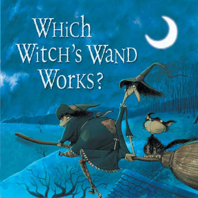Which Witch's Wand Works?