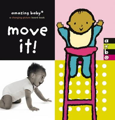 Move It!: Amazing Baby
