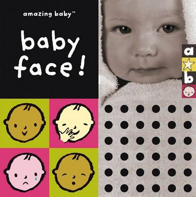 Baby Face: Amazing Baby