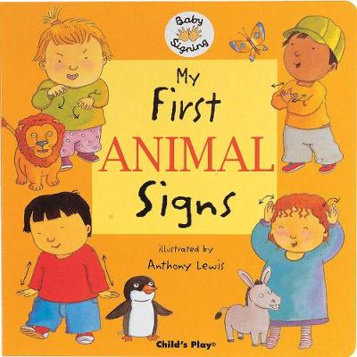 My First Animal Signs: BSL (British Sign Language)