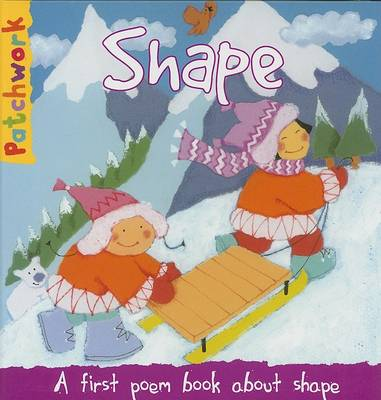 Shape: A First Poem Book About Shape