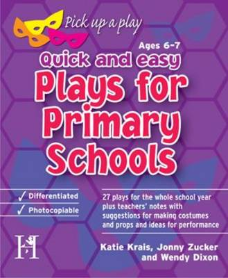Plays for Primary Schools Ages 6-7: Quick and Easy