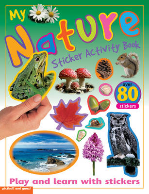 My Nature Sticker Activity Book: Play and Learn with Stickers