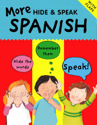 More Hide and Speak Spanish