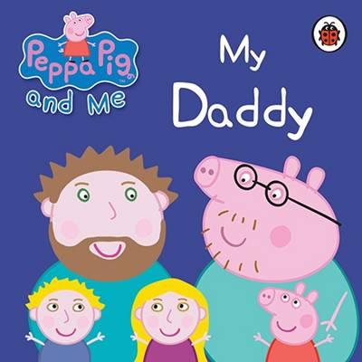 Personalised Peppa Pig My Daddy