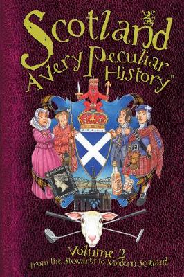 Scotland: A Very Peculiar History