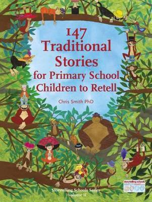 147 Traditional Stories for Primary School Children to Retell.