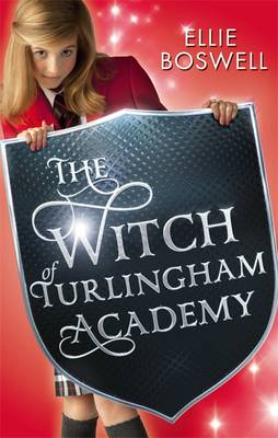 Witch of Turlingham Academy: Book 1