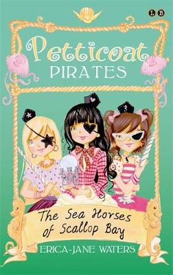 The Seahorses of Scallop Bay: Book 3