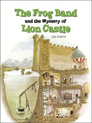 The Frog Band and the Mystery of Lion Castle