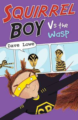 Squirrel Boy vs the Wasp