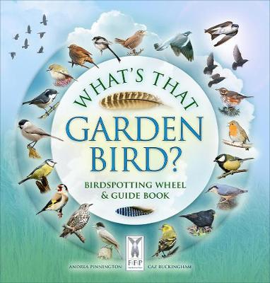What's That Garden Bird?: Birdspotting Wheel and Guide Book
