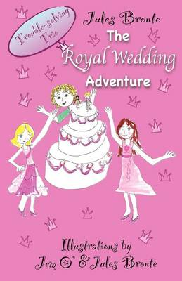 The Royal Wedding Adventure: Trouble-Solving Trio