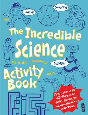 The Incredible Science Activity Book