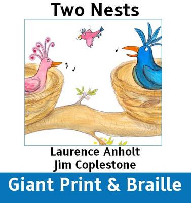 Two Nests: (Giant Print and Braille)