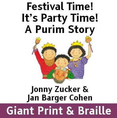 It's Party Time!: A Purim Story