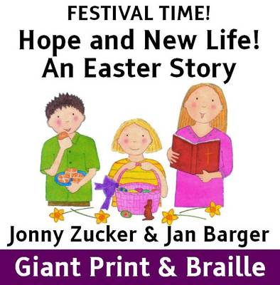 Hope and New Life!: An Easter Story