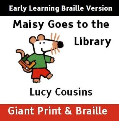 Maisy Goes to the Library (Early Learning version)